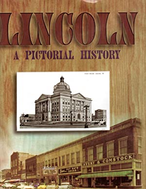Seller image for LINCOLN: A Pictorial History ? Signed Copy for sale by PERIPLUS LINE LLC