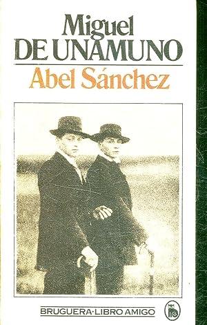 ABEL SANCHEZ.: UNAMUNO, Miguel de.