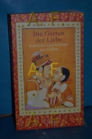 Die Gärten der Liebe : erotische Geschichten: Beer, Roland (Herausgeber):