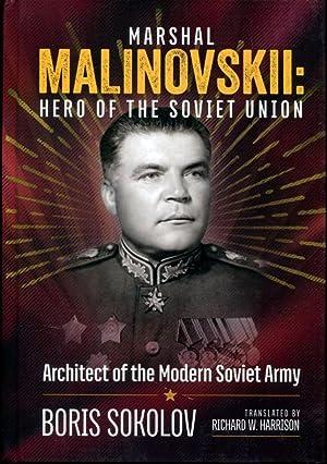 Marshal Malinovskii: Hero of the Soviet Union: Sokolov, Boris