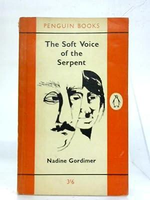 The soft voice of the serpent.: Nadine Gordimer