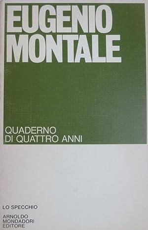 Quaderno di quattro anni.: Lo specchio. I: MONTALE, Eugenio.