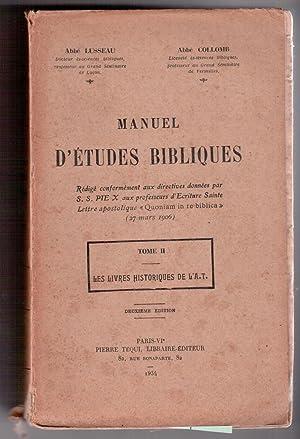 Manuel d'Etudes Bibliques Tome II. Les livres: Abbé Lusseau, Abbé