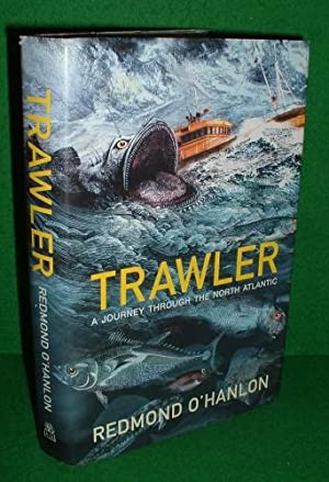 TRAWLER A Journey Through the North Atlantic Factual [ Aboard and Orkney Trawler ] SIGNED COPY