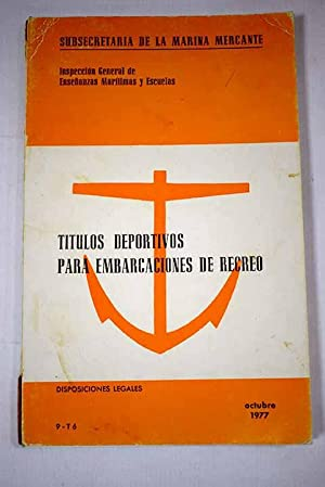 Imagen del vendedor de Títulos deportivos para embarcaciones de recreo Disposiciones legales a la venta por Alcaná Libros