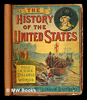 The History of the United States: told: Pollard, Miss Josephine