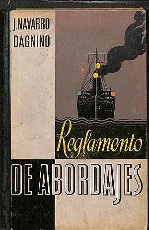EL REGLAMENTO DE ABORDAJES: Juan Navarro Dagnino