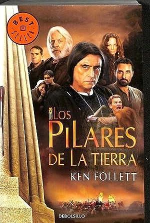 LOS PILARES DE LA TIERRA: Ken Follet