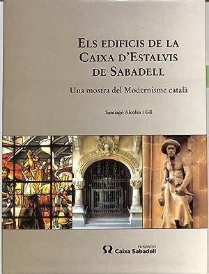 ELS EDIFICIS DE LA CAIXA D'ECTALVIS DE: Santiago Alcolea I