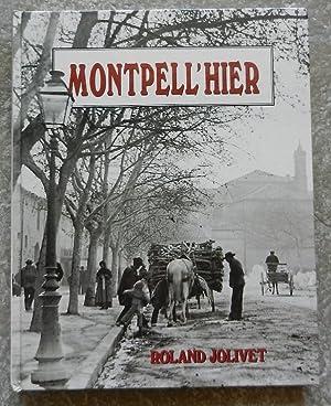 Montpell' hier.: Jolivet (Roland)