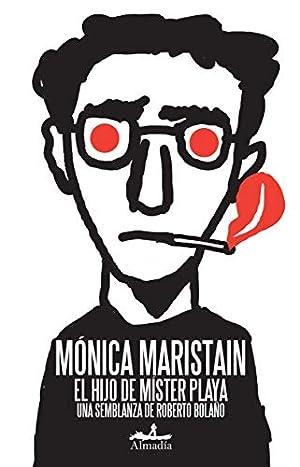 El hijo de Mister Playa (Spanish Edition): Monica Maristain