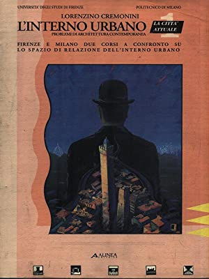 Seller image for L'Interno Urbano 1. La citta' attuale for sale by Librodifaccia