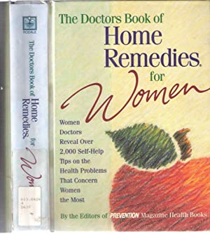 The Doctors Book of Home Remedies For Women