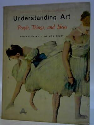 Understanding Art : Portraits Personalities and Ideas: L. C. Kainz