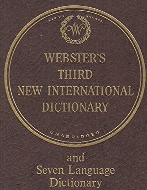 Seller image for Webster's Third New International Dictionary of the English Language Unabridged with Seven Language Dictionary. Vol. I, II Y III for sale by Librería Vobiscum
