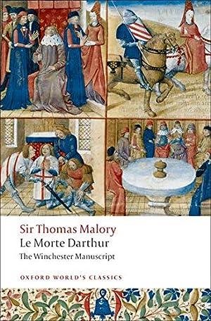Le Morte Darthur: The Winchester Manuscript (Oxford: Malory, Thomas