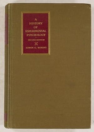 A History of Experimental Psychology.: Boring, Edwin G.