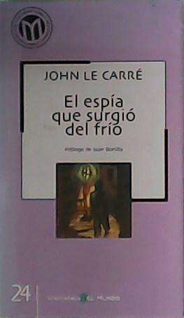 Imagen del vendedor de El espía que surgió del frío. a la venta por Librería y Editorial Renacimiento, S.A.