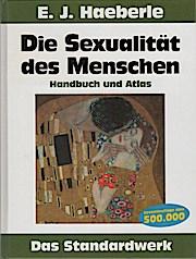 Die Sexualität des Menschen : Handbuch und: Erwin J. Haeberle