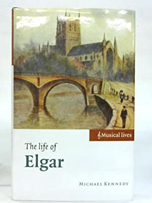 The Life of Elgar. (Musical Lives)