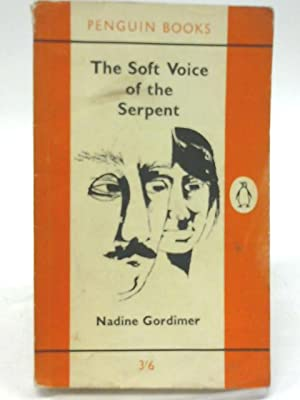 The Soft Voice of the Serpent, and: Nadine Gordimer