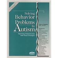Solving Behavior Problems in Autism : Improving: Hodgdon, L