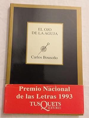 El ojo de la aguja.: Carlos Bousoño.