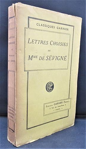 LETTRES CHOISIES DE Mme de SÉVIGNÉ. Accompagnées: SÉVIGNÉ Mme de