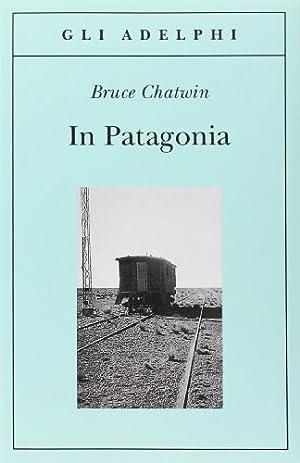 Immagine del venditore per In Patagonia venduto da Tomi di Carta di Michele Bonelli