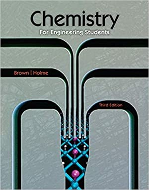 Chemistry For Engineering Students, 3e [US Hardcover: Brown, Holme