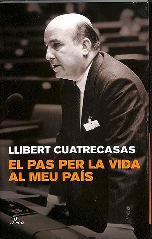 EL PAS PER LA VIDA AL MEU: CUATRECASAS MEMBRADO, LLIBERT