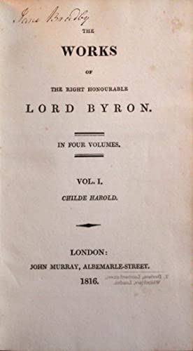 The Works of the Right Honourable Lord: Byron, George Gordon,