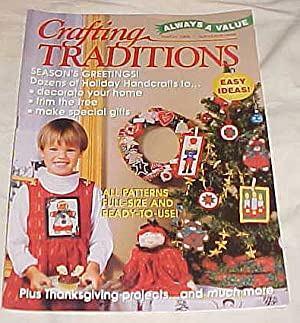 Crafting Traditions Magazine Nov/Dec Back Issue 1998: Crafting Traditions