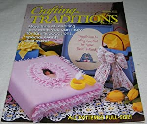 Crafting Traditions Magazine May/June Back Issue 1998