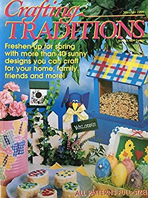 Crafting Traditions Magazine Mar/Apr Back Issue 1998: Crafting Traditions