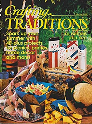 Crafting Traditions Magazine July/Aug Back Issue 1996