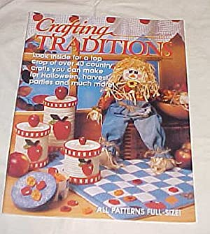 Crafting Traditions Magazine Sept/Oct Back Issue 1998: Crafting Traditions