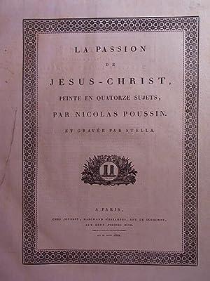 La Passion de Jesus-Christ, peinte en quatorze: Poussin, Nicolas und