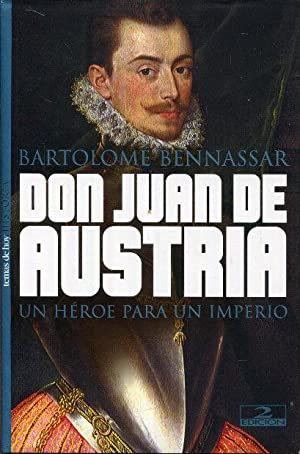 Imagen del vendedor de Don Juan de Austria. Un héroe para un imperio a la venta por Rincón de Lectura