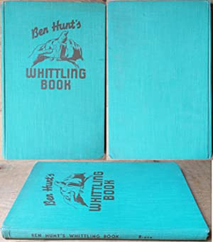 Ben Hunt's Whittling Book: Ben Hunt