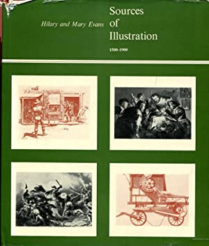 Sources of Illustration, 1500-1900: Evans, Hilary And
