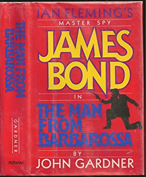 The Man From Barbarossa: John Edmund Gardner
