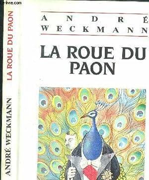 La Roue du paon: Weckmann, André