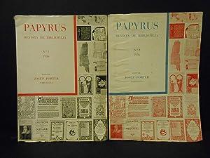 Papyrus Revista de Bibliofilia nº1 i nº2.: PORTER, Josep.-