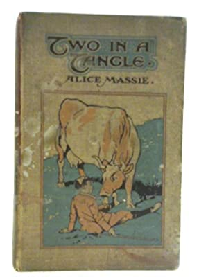 Two in a Tangle.: Alice Massie