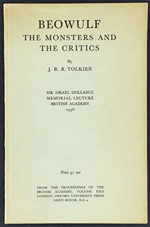 Beowulf: the Monsters and the Critics. Sir: Tolkien (J.R.R.)