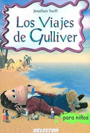 Image du vendeur pour Los Viajes De Gulliver/ The Voyages Of Gulliver -Language: Spanish mis en vente par GreatBookPrices