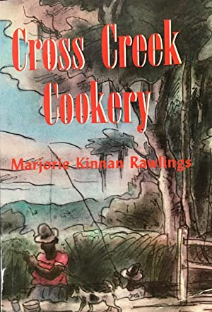 Cross Creek Cookery (SL 261): Marjorie Kinnan Rawlings;