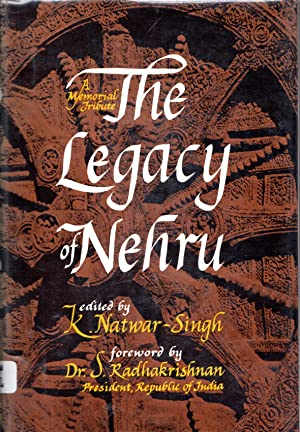 Seller image for LEGACY OF NEHRU: A Memorial Tribute for sale by PERIPLUS LINE LLC