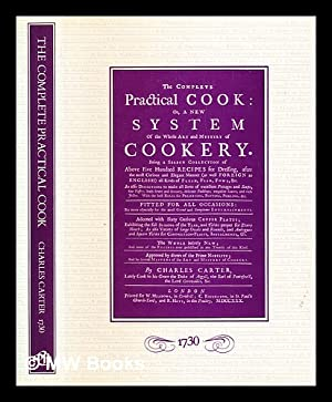 The complete practical cook : or, a: Carter, Charles